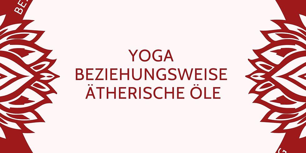 Verschoben - Yin Yoga bzw Ätherische Öle