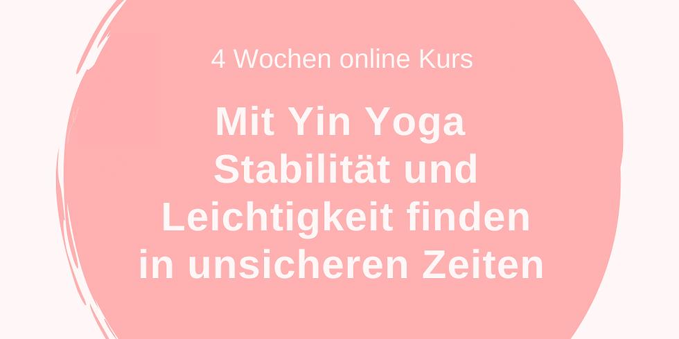 Mit Yin Yoga Stabilität & Leichtigkeit finden in unsicheren Zeiten