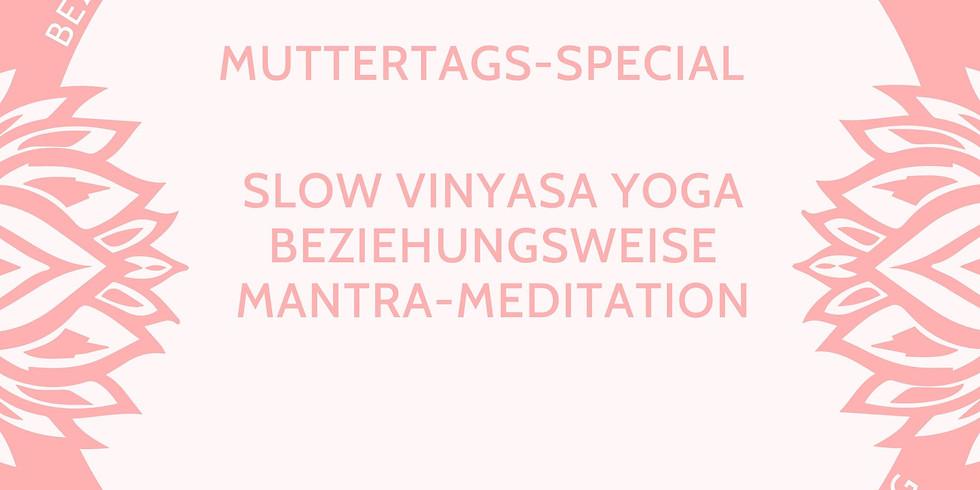 Slow Vinyasa Yoga beziehungsweise Mantra-Meditation