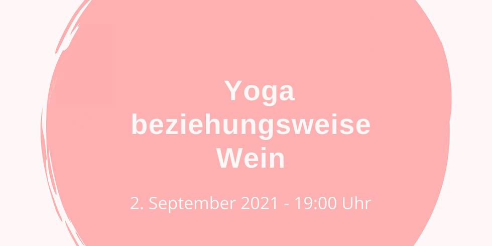 Yoga beziehungsweise Wein