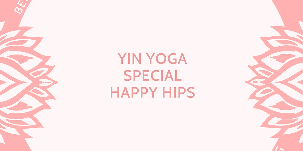 Yin Yoga Special Happy Hips