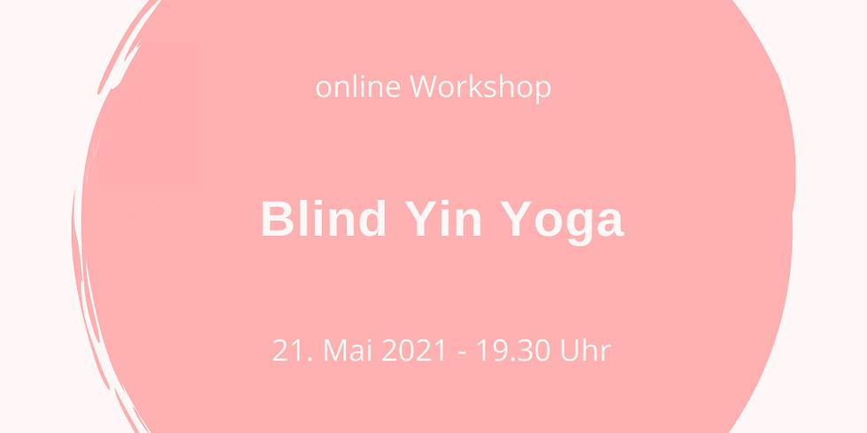 Blind Yin Yoga