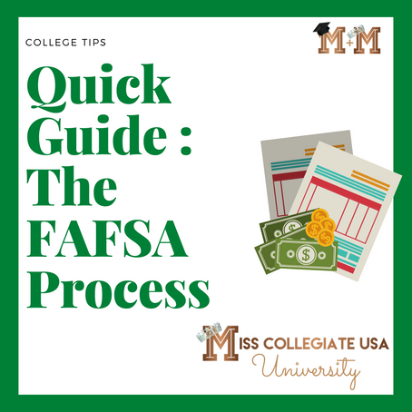 Quick Guide: The FAFSA Process