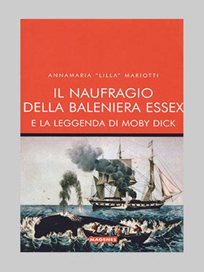 Il naufragio della baleniera Essex e la leggenda di Moby Dick