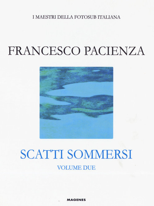 Scatti sommersi: Francesco Pacienza