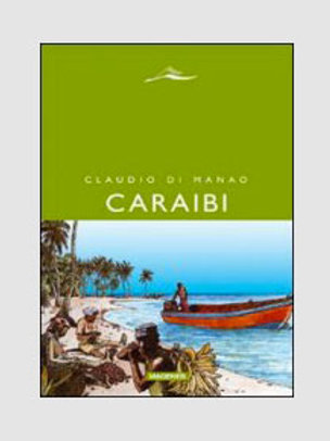 Caraibi. Racconti delle Indie accidentali