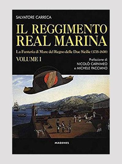 Il reggimento Real Marina vol I