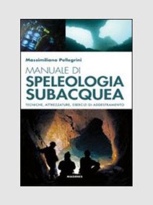 Manuale di speleologia subacquea