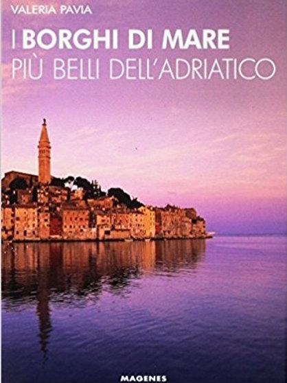 I borghi di mare più belli dell'Adriatico