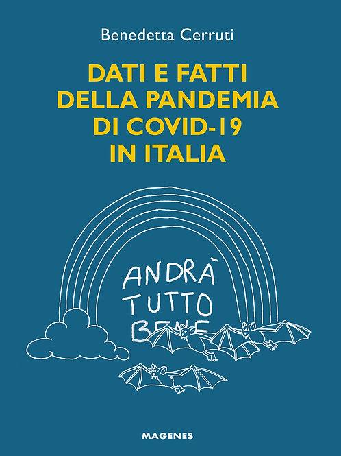 Dati e fatti della pandemia di COVID-19 in Italia
