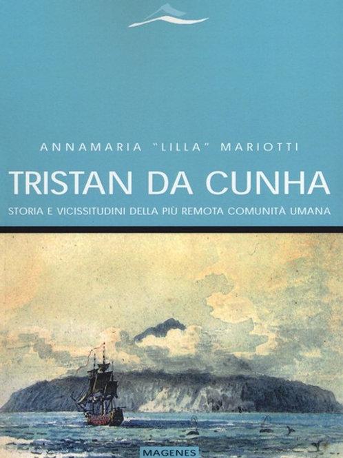 Tristan da Cunha. Storia e vicissitudini della più remota comunità umana