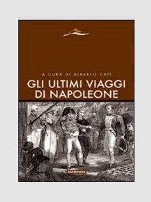 Gli ultimi viaggi di Napoleone