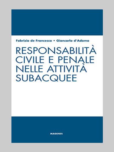 Responsabilità civile e penale nelle attività subacquee