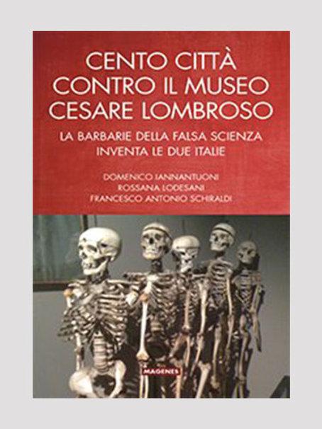 Cento città contro il Museo Cesare Lombroso