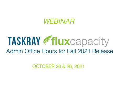 Webinar: Admin Office Hours for Fall 2021 Release Features