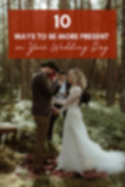 10-ways-to-be-more-present-on-your-weddi