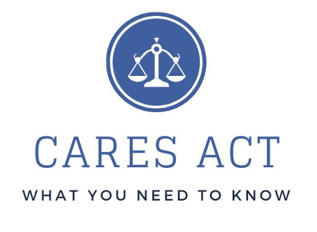 CARES Act: What You Need to Know