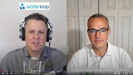 waterloop #36: Steve Davis on Restoring the Everglades