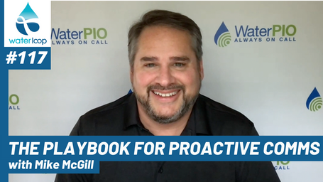 waterloop #117: The Playbook For Proactive Comms With Mike McGill