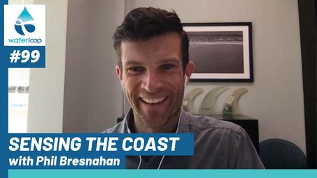waterloop #99: Sensing the Coast with Phil Bresnahan