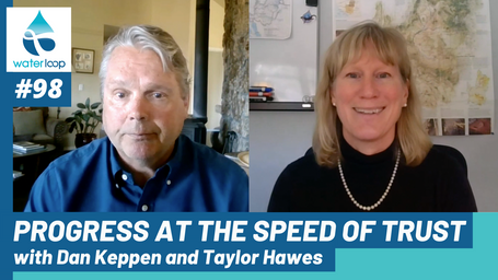 waterloop #98: Progress at the Speed of Trust with Dan Keppen and Taylor Hawes