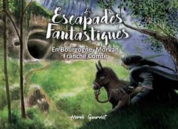 Escapades Fantastique en Bourgogne Franche-Comté