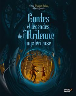 Contes et Légendes de l'Ardenne mystérieuse