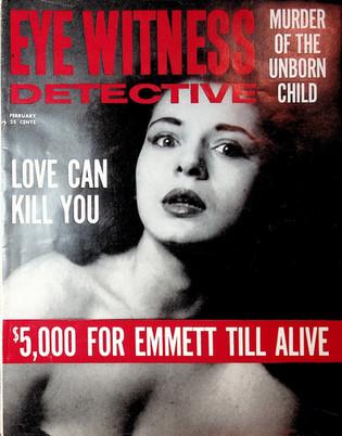Eye Witness Detective Magazine $5,000 Reward for Emmett Till Alive