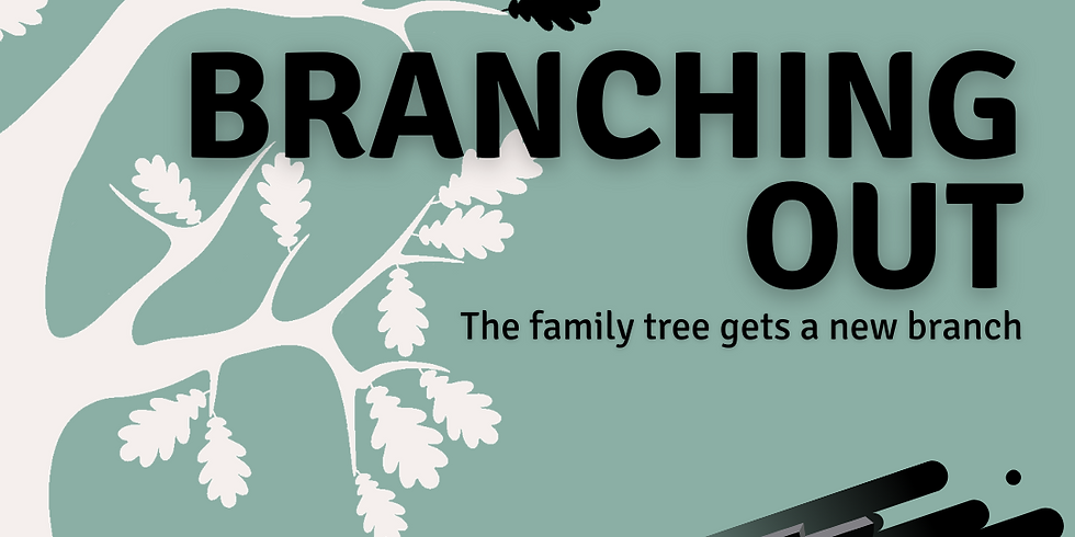 Branching Out [On Demand!]