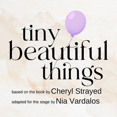 Tiny Beautiful Things Play Poster