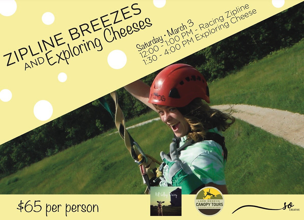 ZIPLINE BREEZES & EXPLORING CHEESES