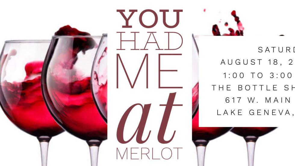 You Had Me at Merlot Wine Tasting