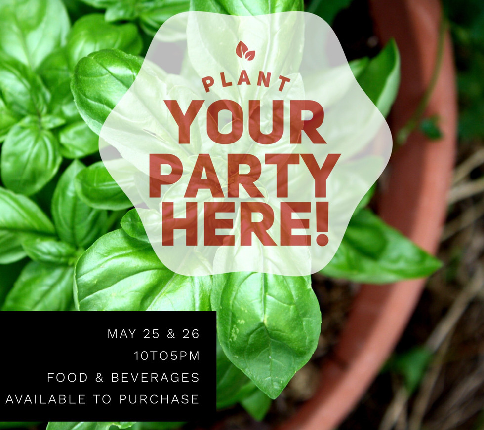 Plant Your Party Here!