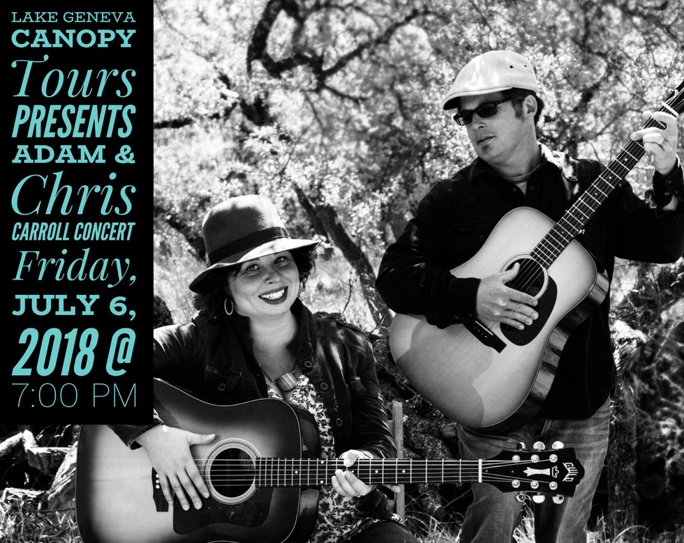 Lake Geneva Canopy Tours Presents Adam & Chris Carroll Concert on July 6th at 7:00 PM