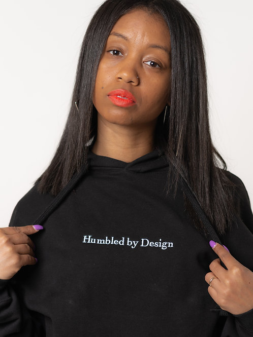 HUMBLED BY DESIGN HOODIE