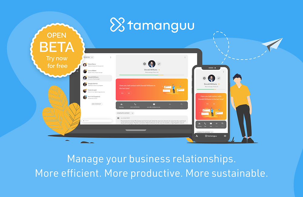 Manage your business relationships. More efficient. More productive. More sustainable.