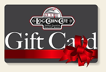Log Cabin Cafe Gift Cards
