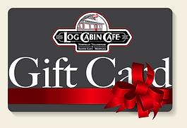 Log Cabin Cafe Gift Card