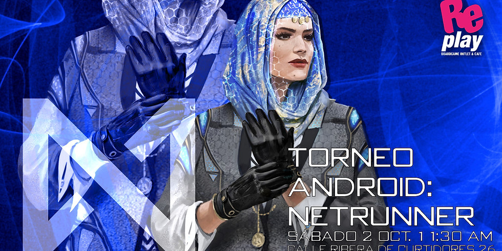 Torneo Replay Android: Netrunner 2 de Octubre