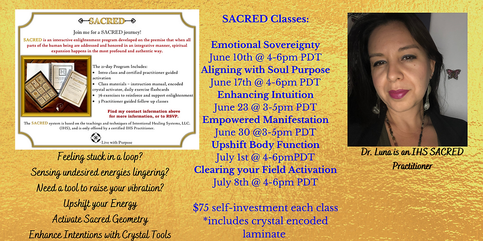 SACRED Classes! Aligning with Soul Purpose!