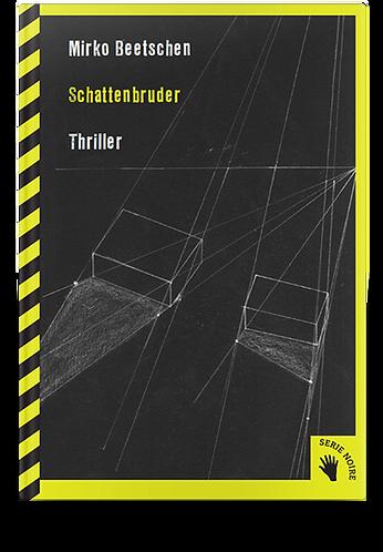 SCHATTENBRUDER