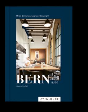 Insider Guide Bern - City Guide - Bergdorf