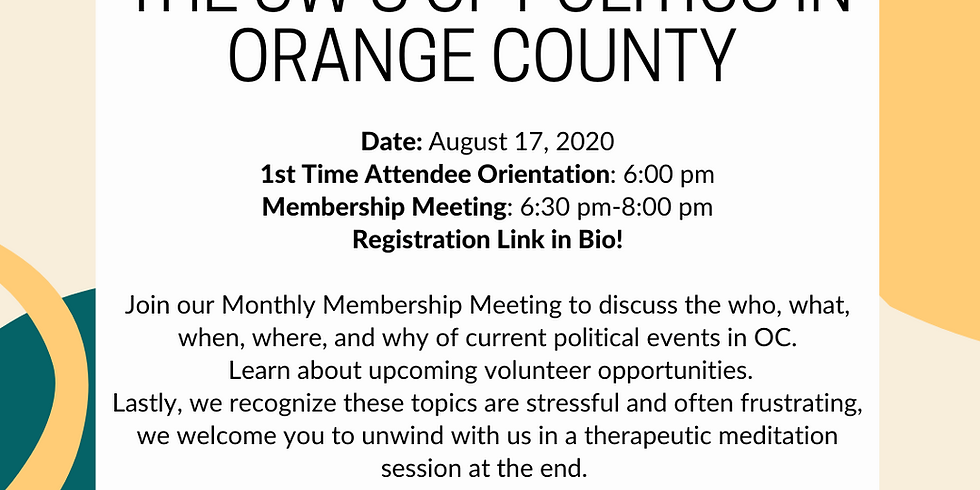 August Membership Meeting: The 5 W's of Politics in OC