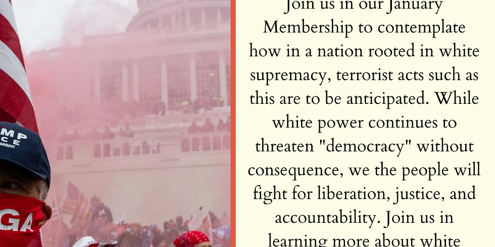 January Membership Meeting: Reversing the Coup & White Supremacy in OC