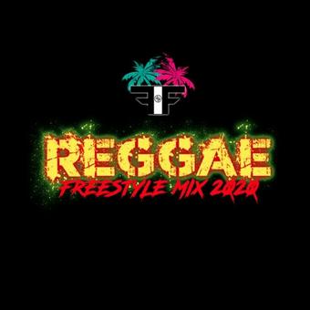 DJ FIF REGGAE FREESTYLE MIX 2020