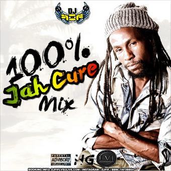 DJ FIF PRESENTS: 100% JAH CURE MIX