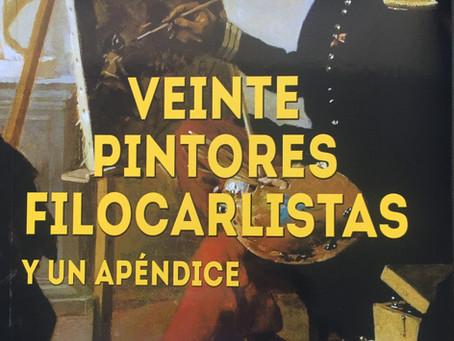 Veinte pintores filocarlistas. Novedad editorial