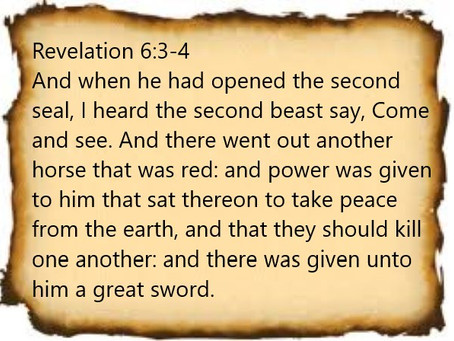 True Word of Yah: Revelation 6:3-4 The 2nd Seal Is Open: Current Wars In This World