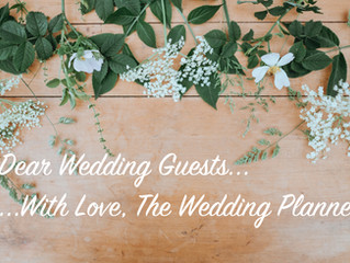 Dear Wedding Guests: A Love Note From the Wedding Planner