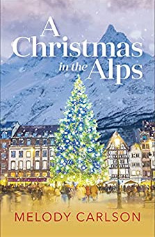 Review of:  Christmas in the Alps by Melody Carlson